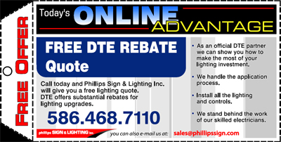 Call today and we will give you a free lighting quote. DTE offers substantial rebates for lighting upgrades.